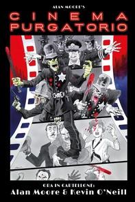 Alan Moore's Cinema Purgatorio - Librerie.coop