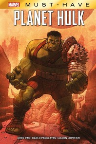 Marvel Must-Have: Planet Hulk - Librerie.coop