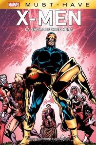 Marvel Must-Have: X-Men - La Saga di Fenice Nera - Librerie.coop