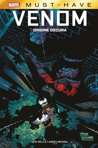 Marvel Must-Have: Venom - Origine Oscura - Librerie.coop
