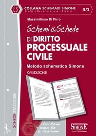 Schemi & Schede di Diritto Processuale Civile - Librerie.coop