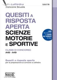 Quesiti a risposta aperta Scienze motorie e Sportive - Classi di concorso A48 - A49 - Librerie.coop