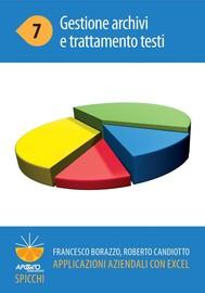 Applicazioni aziendali con Excel 7 Gestione archivi e trattamento testi - copertina