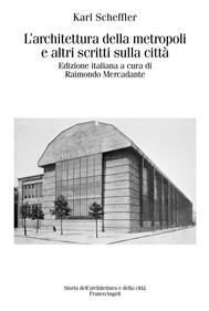 L'architettura della metropoli e altri scritti sulla città - copertina