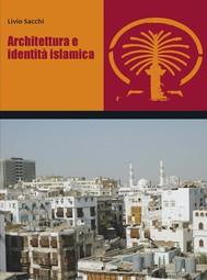 Architettura e identità islamica - copertina