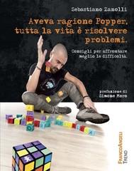 Aveva ragione Popper, tutta la vita è risolvere problemi. Consigli per affrontare meglio le difficoltà - copertina