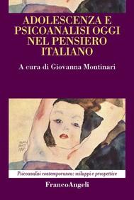 Adolescenza e psicoanalisi oggi nel pensiero italiano - copertina