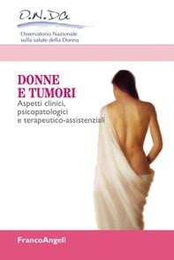 Donne e tumori. Aspetti clinici, psicopatologici e terapeutico-assistenziali - Librerie.coop