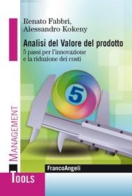 Analisi del Valore del prodotto. 5 passi per l'innovazione e la riduzione dei costi - copertina