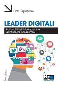 Leader digitali. Dall'analisi dell'influenza online all'influencer management - copertina
