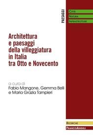 Architettura e paesaggi della villeggiatura in Italia tra Otto e Novecento - copertina