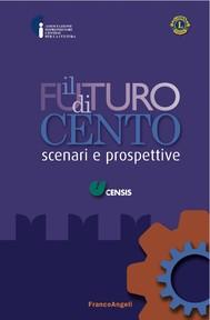 Il futuro di Cento. Scenari e prospettive - copertina