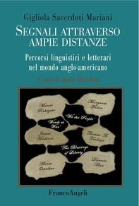 Segnali attraverso ampie distanze. Percorsi linguistici e letterari nel mondo anglo-americano - Librerie.coop