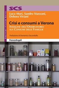 Crisi e consumi a Verona. Indagine dell'Osservatorio sui Consumi delle Famiglie - Librerie.coop