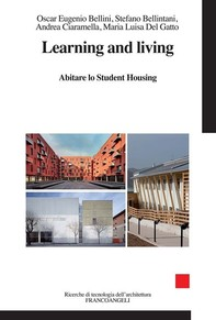 Learning and living. Abitare lo Student Housing - Librerie.coop