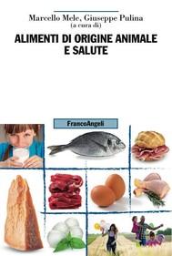 Alimenti di origine animale e salute - copertina