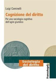 Cognizione del diritto. Per una sociologia cognitiva dell'agire giuridico - copertina