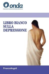 Libro bianco sulla depressione - Librerie.coop