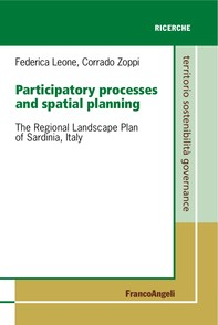 Participatory processes and spatial planning. The Regional Landscape Plan of Sardinia, Italy - Librerie.coop