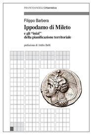 """Ippodamo di Mileto e gli """"inizi"""" della pianificazione territoriale - copertina"""