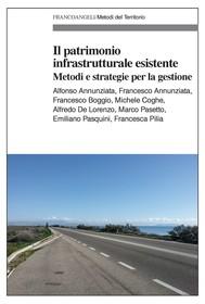 Il patrimonio infrastrutturale esistente - copertina