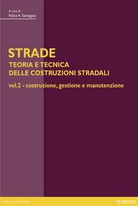 STRADE – vol. 2 Costruzione, gestione e manutenzione - Librerie.coop