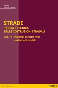 STRADE – Cap.11 Materiali di riciclo nelle costruzioni stradali - Librerie.coop