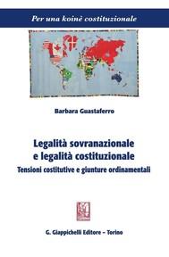 Legalità sovranazionale e legalità costituzionale. - copertina