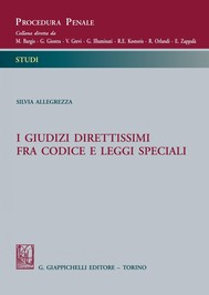 I giudizi direttissimi fra codice e leggi speciali - copertina