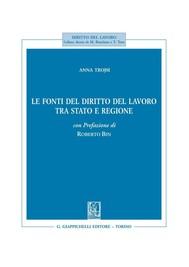 Le fonti del diritto del lavoro tra stato e regione - copertina