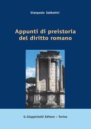 Appunti di preistoria del diritto romano - copertina