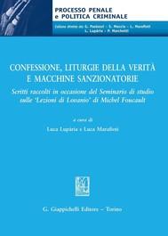 Confessione, liturgie della verità e macchine sanzionatorie - copertina