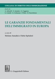 Le garanzie fondamentali dell'immigrato in Europa - copertina