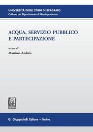 Acqua, servizio pubblico e partecipazione - copertina