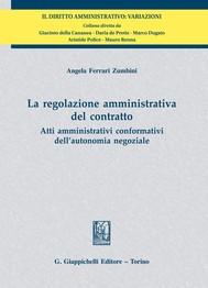 La regolazione amministrativa del contratto - copertina