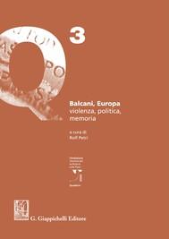 Balcani, Europa, violenza, politica, memoria - copertina