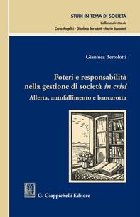 Poteri e responsabilità nella gestione di società in crisi - Librerie.coop