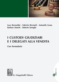 I custodi giudiziari e i delegati alla vendita - copertina