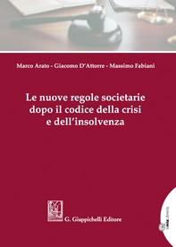 Le nuove regole societarie dopo il codice della crisi e dell'insolvenza - Librerie.coop