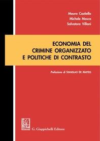 Economia del crimine organizzato e politiche di contrasto - Librerie.coop