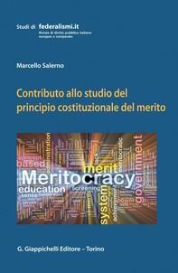 Contributo allo studio del principio costituzionale del merito - Librerie.coop