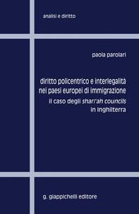 Diritto policentrico e interlegalità nei paesi europei di immigrazione - Librerie.coop