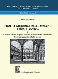 Profili giuridici delle Insulae a Roma antica - e-Book - Librerie.coop