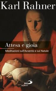 Attesa e gioia. Meditazioni sull'Avvento e sul Natale - copertina