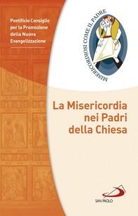 La Misericordia nei Padri della Chiesa - Librerie.coop