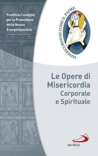 Le Opere di Misericordia corporale e spirituale - Librerie.coop