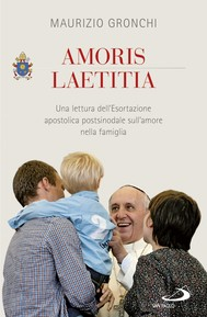 Amoris laetitia. Una lettura dell'Esortazione apostolica postsinodale sull'amore nella famiglia - copertina