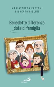 Benedette differenze, dote di famiglia - copertina