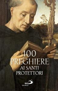 100 preghiere ai santi protettori - copertina