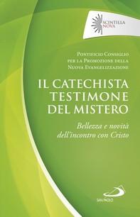 Il catechista testimone del mistero - Librerie.coop